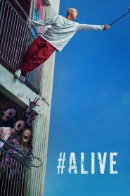 คนเป็นฝ่านรกซอมบี้ #Alive (2020)