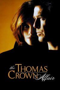 เกมรักหักเหลี่ยมจารกรรม The Thomas Crown Affair (1999)