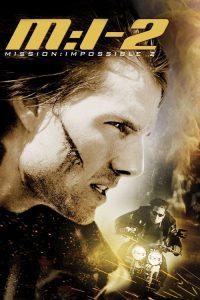 มิชชั่น: อิมพอสซิเบิ้ล 2 Mission: Impossible II (2000)