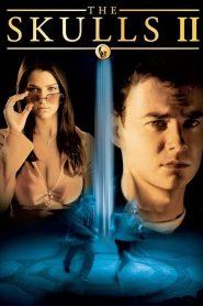 องค์กรลับกระโหลก 2 The Skulls II (2002)
