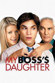 กิ๊กไม่กั๊ก แผนรักลูกสาวเจ้านาย My Boss's Daughter (2003)