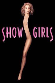 โชว์เกิร์ลส หยุดหัวใจ…คนทั้งโลก Showgirls (1995)