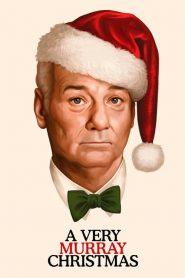 อะ เวรี่ เมอร์เรย์ คริสต์มาส A Very Murray Christmas (2015)