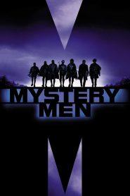 ฮีโร่พลังแสบรวมพลพิทักษ์โลก Mystery Men (1999)