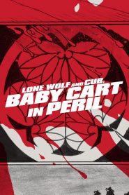 ซามูไรพ่อลูกอ่อน 4 Lone Wolf and Cub: Baby Cart in Peril (1972)