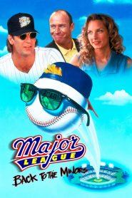เมเจอร์ลีก 3: ทีมใหม่หัวใจเก๋า Major League: Back to the Minors (1998)