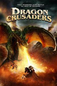 ศึกอัศวินล้างคำสาปมังกร Dragon Crusaders (2011)