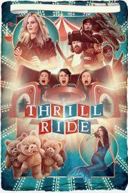 Thrill Ride (2017)