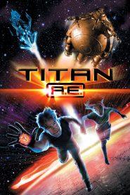 ไทตั้น เอ.อี. ศึกกู้จักรวาล Titan A.E. (2000)