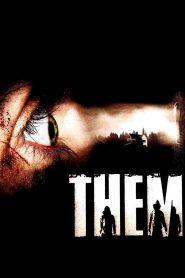 คืนคลั่ง เกมล่าสยอง Them (2006)