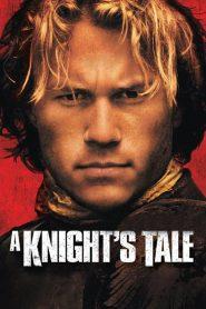 อัศวินพันธุ์ร็อค A Knight's Tale (2001)