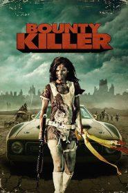พันธุ์บ้าฆ่าแหลก Bounty Killer (2013)