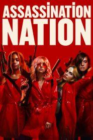 แอสแซสซิเนชั่น เนชั่น Assassination Nation (2018)
