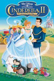ซินเดอร์เรลล่า 2: สร้างรัก ดั่งใจฝัน Cinderella II: Dreams Come True (2002)