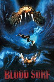 โคตรไอ้เข้ อสูรกาย 100 ปี Blood Surf (2000)