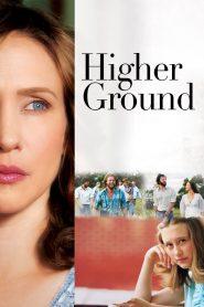 ขอเพียงสวรรค์โอบกอดหัวใจ Higher Ground (2011)