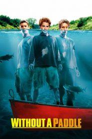 สามซ่าส์ ล่าขุมทรัพย์อลเวง Without a Paddle (2004)