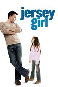 เปิดหัวใจให้รักแท้ Jersey Girl (2004)