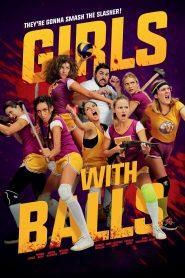 สาวนักตบสยบป่า Girls with Balls (2019)