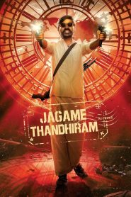 โลกนี้สีขาวดำ Jagame Thandhiram (2021)