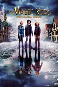 แก๊งจิ๋วพลังกายสิทธิ์ The Magic Kids: Three Unlikely Heroes (2020)