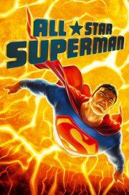 ศึกอวสานซุปเปอร์แมน All Star Superman (2011)