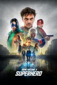 ปริศนาพลังฮีโร่ How I Became a Superhero (2020)