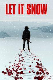 นรกเยือกแข็ง Let It Snow (2021)