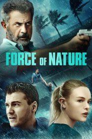 ฝ่าพายุคลั่ง Force of Nature (2020)