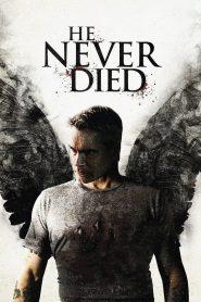 ฆ่าไม่ตาย He Never Died (2015)