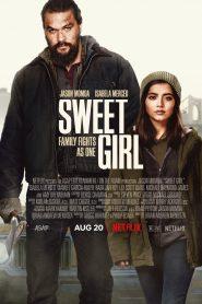 สวีทเกิร์ล Sweet Girl (2021)