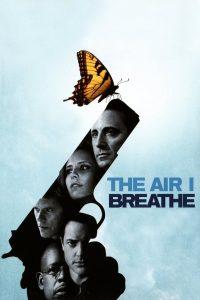 พลิกชะตาฝ่าวิกฤตินรก The Air I Breathe (2007)